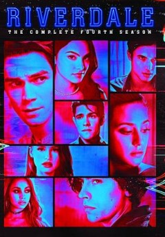 Riverdale : the complete fourth season [4-disc set] / developed by Roberto Aguirre-Sacasa. - developed by Roberto Aguirre-Sacasa.