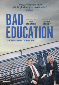 Bad education /  directed by Cory Finley ; screenplay by Mike Makowsky ; produced by Fred Berger, Eddie Vaisman ; produced by Julia Lebedev, Oren Moverman, Brian Kavanaugh-Jones ; produced by Mike Makowsky ; HBO Films presents ; an Automatik/Sight Unseen production ; a Slater Hall production. - directed by Cory Finley ; screenplay by Mike Makowsky ; produced by Fred Berger, Eddie Vaisman ; produced by Julia Lebedev, Oren Moverman, Brian Kavanaugh-Jones ; produced by Mike Makowsky ; HBO Films presents ; an Automatik/Sight Unseen production ; a Slater Hall production.