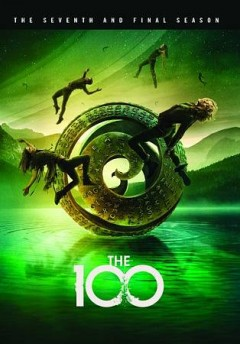 The 100 : the seventh and final season [4-disc set].