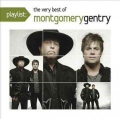 The very best of Montgomery Gentry.