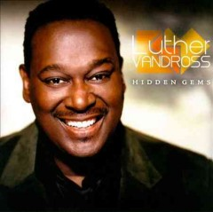 Hidden gems /  Luther Vandross.