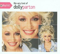 Playlist : the very best of Dolly Parton / Dolly Parton. - Dolly Parton.