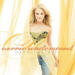Carnival ride /  Carrie Underwood.