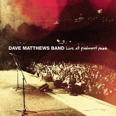 Live at Piedmont Park /  Dave Matthews Band.