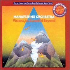 Visions of the emerald beyond /  Mahavishnu Orchestra. - Mahavishnu Orchestra.