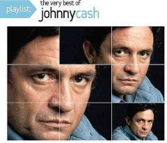 Playlist : the very best of Johnny Cash.