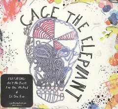 Cage the Elephant.