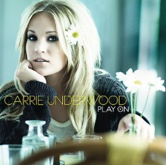 Play on /  Carrie Underwood.