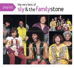 Playlist : The very best of Sly & the Family Stone.