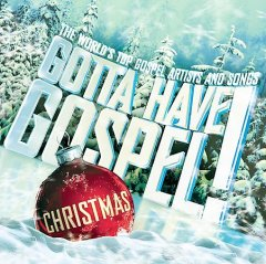 Gotta have gospel! : Christmas.