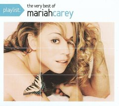 Playlist : The very best of Mariah Carey.