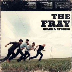 Scars & stories /  The Fray.
