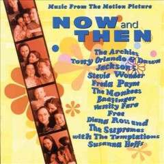 Now and then : music from the motion picture.