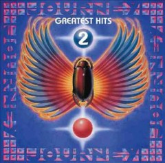 Greatest hits.  Journey.