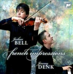 French impressions /  Joshua Bell.