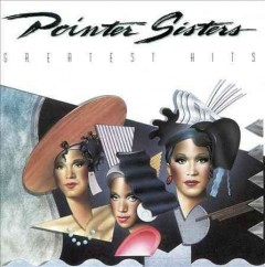 Greatest hits /  Pointer Sisters. - Pointer Sisters.