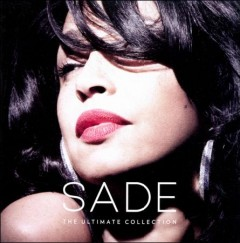 The ultimate collection /  Sade.