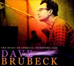 The music of America : inventing jazz / Dave Brubeck.