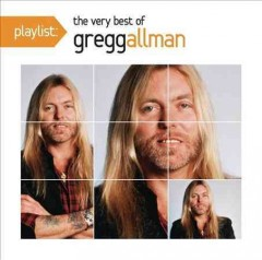 Playlist : The very best of Gregg Allman.