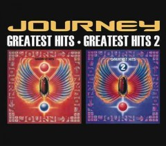 Greatest hits ; and, Greatest hits 2 /  Journey. - Journey.