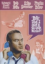 Boy, did I get a wrong number! /  Olive Films ; Metro Goldwyn Mayer ; an Edward Small production ; directed by George Marshall.
