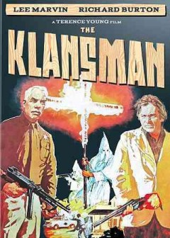 The klansman /  directed by Terence Young ; written by Millard Kaufman and Samuel Fuller.