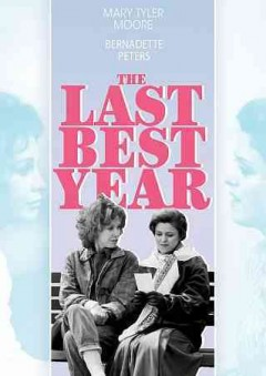 The last best year /  screenplay by David W. Rintels ; directed by John Erman.