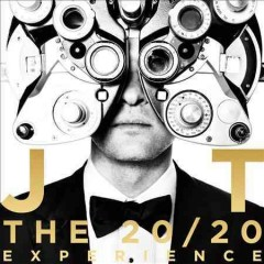 The 20/20 experience [1] /  Justin Timberlake.