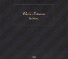In mind /  Real Estate. - Real Estate.