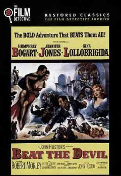 Beat the devil /  A Santana-Romulus Production ; screenplay by Truman Capote and John Huston from the novel by James Helvick ; directed by John Huston.