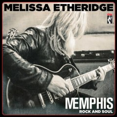 Memphis Rock and Soul /  Melissa Etheridge.