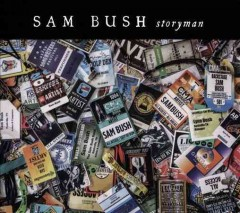 Storyman /  Sam Bush.