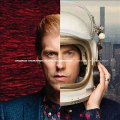 Zombies on Broadway /  Andrew McMahon in the Wilderness. - Andrew McMahon in the Wilderness.