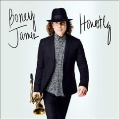 Honestly /  Boney James. - Boney James.
