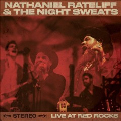 Live at Red Rocks /  Nathaniel Rateliff and The Night Sweats.