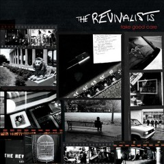 Take good care / The Revivalists