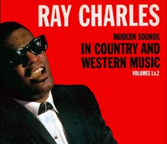 Modern sounds in country and western music.  Ray Charles. - Ray Charles.