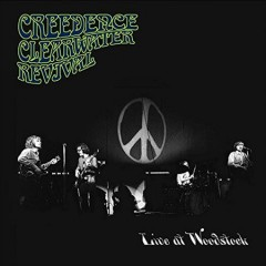Live at Woodstock /  Creedence Clearwater Revival. - Creedence Clearwater Revival.