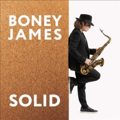 Solid /  Boney James.