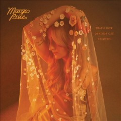 That's how rumors get started /  Margo Price. - Margo Price.