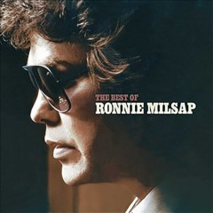 The best of Ronnie Milsap.
