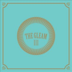 The third gleam /  the Avett Brothers. - the Avett Brothers.