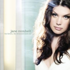 The lovers, the dreamers and me /  Jane Monheit.