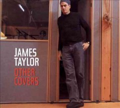 Other covers /  James Taylor.