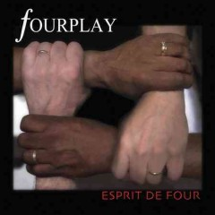 Esprit de four /  Fourplay.