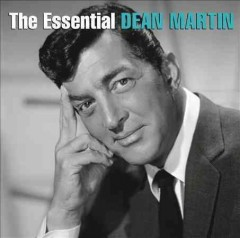 The essential Dean Martin.