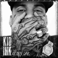 My own lane /  Kid Ink.