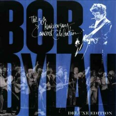 The 30th anniversary concert celebration /  Bob Dylan. - Bob Dylan.