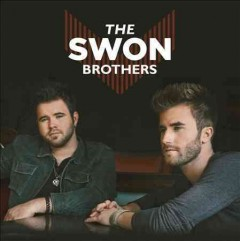 The Swon Brothers.