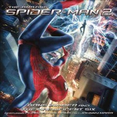 The amazing Spider-Man 2 : original motion picture soundtrack.